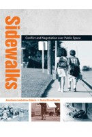 Sidewalks. Conflict and Negotiation over Public Space | Anastasia Loukaitou-Sideris, Renia Ehrenfeucht | 9780262517416