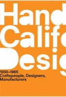A Handbook Of California Design, 1930-1965 | Bobbye Tigerman, Irma Boom (design) | 9780262518383