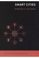 Smart Cities | Germaine Halegoua | 9780262538053 | MIT Press