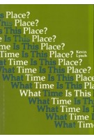 What Time is This Place | Kevin Lynch | 9780262620321