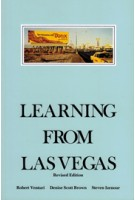 Learning from Las Vegas. The Forgotten Symbolism of Architectural Form. Revised Edition | Robert Venturi, Denise Scott Brown, Steven Izenour | 9780262720069