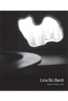 Lina Bo Bardi   Zeuler Rocha Mello de Almeida Lima, Barry Bergdoll   9780300154269