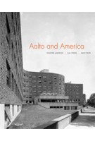 Aalto and America | Stanford Anderson, Gail Fenske, David Fixler | 9780300176001