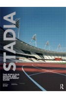 STADIA. The Populous Design and Development Guide (5th Edition) | Geraint John, Rod Sheard, Ben Vickery | 9780415522700