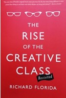 THE RISE OF THE CREATIVE CLASS | BASIC BOOKS | 9780465042487