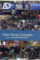 Urban Design Ecologies. AD Reader | Brian McGrath | 9780470974056