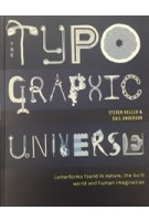 The Typographic Univese. Letterforms found in nature, the built world and human imagination | Steven Heller, Gail Anderson | 9780500241455
