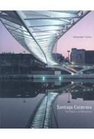 Santiago Calatrava. The Poetics of Movement   Alexander Tzonis   9780500281765