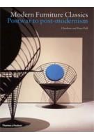 Modern Furniture Classics. Postwar to Post-Modernism | Charlotte Fiell, Peter Fiell | 9780500283004