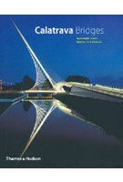 Calatrava Bridges | Alexander Tzonis, Rebeca Caso Donadei | 9780500285794