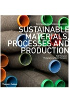 Sustainable Materials, Processes and Production. The Manufacturing Guides | Rob Thompson, Martin Thompson | 9780500290712