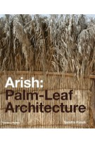 Arish. Palm-Leaf Architecture | Sandra Piesik | 9780500342800