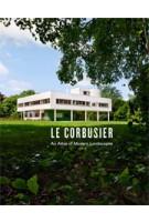 LE CORBUSIER. An Atlas of Modern Landscapes   Jean-Louis Cohen   9780500342909