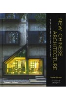 New Chinese Architecture. Twenty Women Building the Future | Austin Williams, Zhang Xin | 9780500343388 | Thames & Hudson