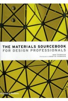 THE MATERIALS SOURCEBOOK for Design Professionals | Rob Thompson | 9780500518540