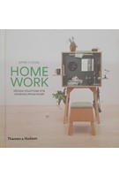 HomeWork. Design Solutions for Working from Home   Anna Yudina   9780500519806
