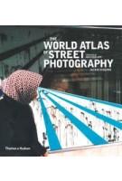The World Atlas of Street Photography | Jackie Higgins | 9780500544365 | Thames & Hudson