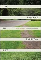 The Practice of Everyday Life | Michel de Certeau | 9780520271456