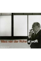 Mies van der Rohe at Work (reprint) | Peter Carter | 9780714838960