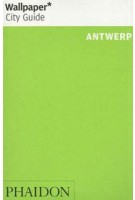 Wallpaper* City Guide Antwerp | 9780714864389