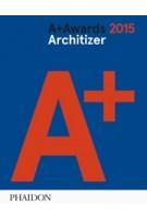 A+ Awards 2015. Architizer