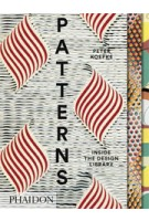 PATTERNS. Inside the Design Library | Peter Koepke | 9780714871660 | NAi Booksellers