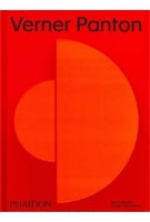 Verner Panton. Environments, Coulours, Systems, Patterns   Ida Engholm, Anders Michelsen   9780714877167