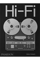 Hi-Fi. The History of High-End Audio Design | Gideon Schwartz | 9780714878089 | PHAIDON