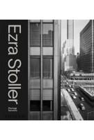 Ezra Stoller. A Photographic History of Modern American Architecture | Pierluigi Serraino | 9780714879222 | PHAIDON