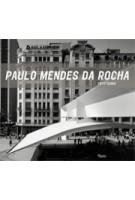Paulo Mendes da Rocha. Fifty Years | Paulo Mendes Da Rocha, Rosa Artigas | 9780847829842