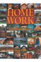HOME WORK. Handbuilt Shelter   Lloyd Kahn   9780936070339