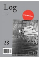Log 28. Stocktaking. summer 2103 | Peter Eisenman, Anthony Vidler | 9780983649168