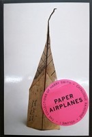 Paper Airplanes: The Collections Of Harry Smith | 9780989531139 | J&l Books/anthology Film Archi