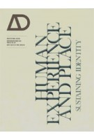 AD 220. Human Experience and Place. Sustaining Identity | Paul Brislin | Architectural Design magazine | 9781118336410