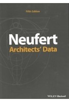 Neufert. Architects' Data, 5th Edition | Ernst Neufert | 9781119284352 | John Wiley and Sons, Blackwell