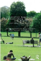 Innovative Approaches to Researching Landscape and Health. Open Space: People Space 2 | Catharine Ward Thompson, Peter Aspinall, Simon Bell | 9781138787933