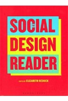 The Social Design Reader | Elizabeth Resnick | 9781350026056 | Bloomsbury Visual Arts