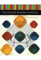 Mid-Century Modern Complete | Dominic Bradbury Richard Powers | 9781419713965 | Harry N. Abrams