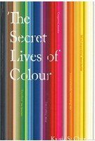 Secret Lives of Colour | Kassia St Clair | 9781473630833 | John Murray Publishers