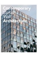 Contemporary Curtain Wall Architecture | Scott Murray | 9781568987972
