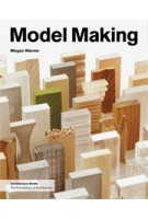 Model Making | Megan Werner | 9781568988702