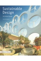 Sustainable Design. A Critical Guide | David Bergman | 9781568989419