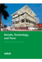 Details, Technology, and Form | AsBuilt series | Christine Killory, René Davids | 9781568989532