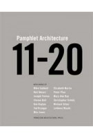 Pamphlet Architecture 11-20