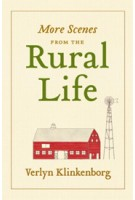 More Scenes from the Rural Life | Verlyn Klinkenborg | 9781616891565