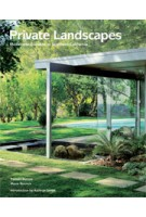 Private Landscapes. Modernist Gardens in Southern California | Pamela Burton , Marie Botnick | 9781616891619