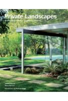 Private Landscapes. Modernist Gardens in Southern California | Pamela Burton , Marie Botnick | 9781616891619