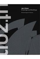 Jorn Utzon. Drawings and Buildings | Michael Asgaard Andersen | 9781616891800