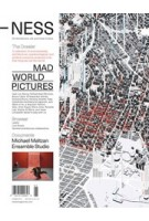 -NESS. On architecture, life and urban culture 02. Mad World Pictures | 9781732010628 | ACTAR