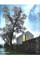 Concrete Houses. The Poetics of Form | Joe Rollo | 9781760760410 | Thames & Hudson